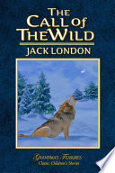"""THE CALL OF THE WILD"" by JACK LONDON, GRANDMA'S TREASURES"