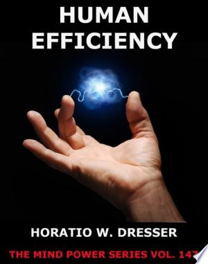 Download Human Efficiency Free Books - Dlebooks.net