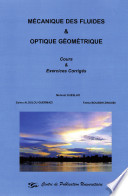 Mecanique Des Fluides Et Optique Geometrique Cours Et Exercices Corriges Google Books