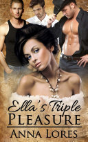 Ella's Triple Pleasure [Pdf/ePub] eBook