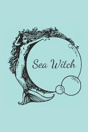 The Sea Witch Spell Journal