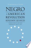 The Negro in the American Revolution Book