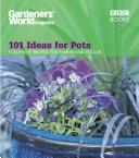 Gardeners  World   101 Ideas for Pots