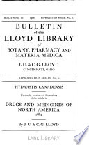 Bulletin Of The Lloyd Library Of Botany Pharmacy And Materia Medica No 10 1908