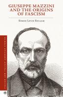 Giuseppe Mazzini and the Origins of Fascism Pdf/ePub eBook