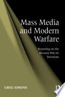 Mass Media and Modern Warfare