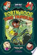 Robin Hood  Time Traveler