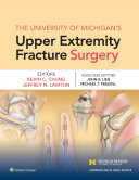 The University of Michigan's Upper Extremity Fracture Surgery