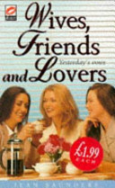 Wives  Friends   Lovers