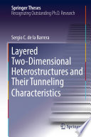 Layered Two Dimensional Heterostructures and Their Tunneling Characteristics