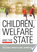 Children  Welfare and the State Book PDF
