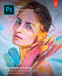 Pdf Adobe Photoshop CC Classroom in a Book (2018 release) Telecharger