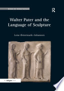 Walter Pater and the Language of Sculpture