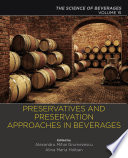 Preservatives and Preservation Approaches in Beverages Book
