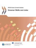 OECD Green Growth Studies Greener Skills and Jobs