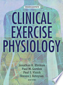 Clinical Exercise Physiology  4E Book PDF