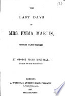 The Last Days of Mrs  Emma Martin  Advocate of Free Thought