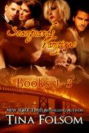 Scanguards Vampires Box Set (Volume 1 - 3)