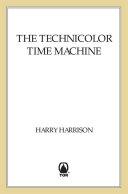 The Technicolor Time Machine Book