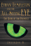 Ethan Templeton and the All-Seeing Eye ebook