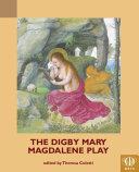 The Digby Mary Magdalene Play Pdf/ePub eBook