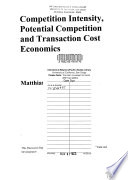 Competition Intensity, Potential Competition and Transaction Cost Economics