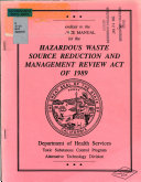 Appendices to the Guidance Manual for the Hazardous Waste Source Reduction and Management Review Act of 1989