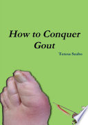 How to Conquer Gout