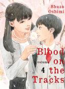 Blood on the Tracks, Volume 4 ebook