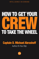 How to Get Your Crew to Take the Wheel