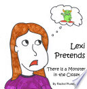 Lexi Pretends: There is a Monster in the Closet
