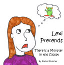 Lexi Pretends  There is a Monster in the Closet