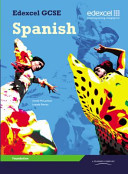 Edexcel GCSE Spanish Foundation Student Book