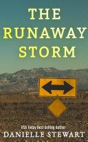 The Runaway Storm