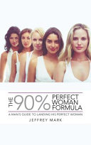 The 90% Perfect Woman Formula Pdf/ePub eBook