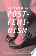 Interrogating Postfeminism
