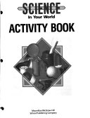 Science in Your World  Activity book