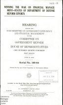 108 1 Hearing  Winning The War On Financial Management  Status Of Department Of Defense Reform Efforts  June 25  2003