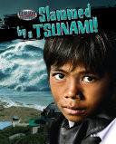 Slammed by a Tsunami