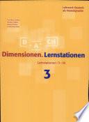 Dimensionen : Lehrwerk Deutsch als Fremdsprache. Lernstationen : 3. Lernstationen 11 - 18