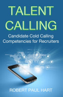 Pdf Talent Calling: Candidate Cold-Calling Competencies for Recruiters