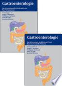 Gastroenterologie in Klinik und Praxis  : Das komplette Referenzwerk für Klinik und Praxis