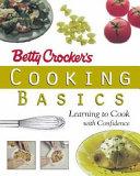 Betty Crocker s Cooking Basics