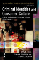 Criminal Identities and Consumer Culture