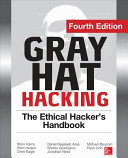 Gray Hat Hacking The Ethical Hacker S Handbook Fourth Edition Book PDF