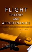 Flight Theory and Aerodynamics