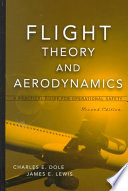 """""""Flight Theory and Aerodynamics: A Practical Guide for Operational Safety"""" by Charles E. Dole, James E. Lewis"""