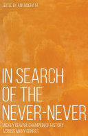 In Search of the Never Never