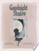 Goodnight Shadow