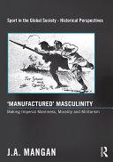 Manufactured    Masculinity